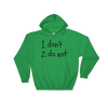 Hoodie Do Not dark