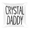 Pillow Crystal Daddy
