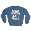 Sweatshirt Gay Apparel