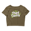 Crop Top Plant Daddy (white lettering)