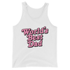 Unisex  Tank World's Best Dad