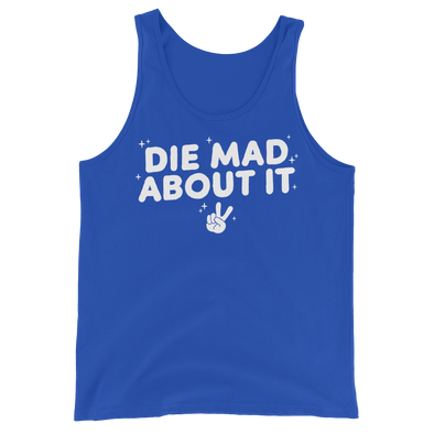 Unisex Tank Die Mad About It