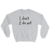 Sweatshirt Do Not dark