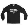 Longsleeve Die Mad About It