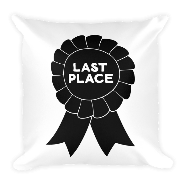 Pillow Last Place