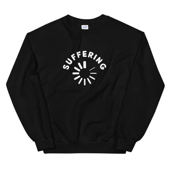 Sweatshirt Suffering