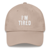Dad hat I'm Tired