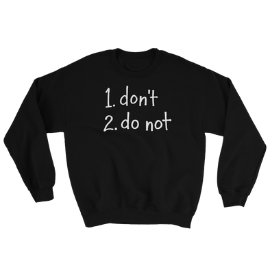 Sweatshirt Do Not light