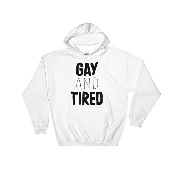 Hoodie Gay and Tired dark