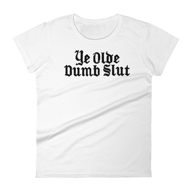 Women's Fitted T Dumb Slut dark