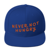 Snapback Never Not Hungry
