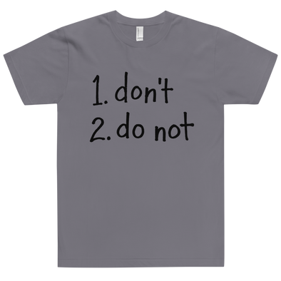 Fitted T-Shirt Do Not Dark