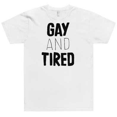 Fitted T-Shirt Gay and Tired