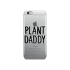 iPhone Plant Daddy
