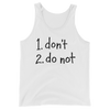 Unisex Tank Do Not dark