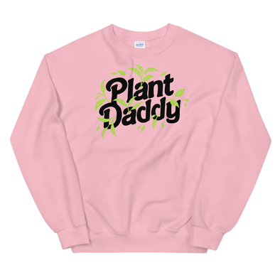 Sweatshirt Plant Daddy
