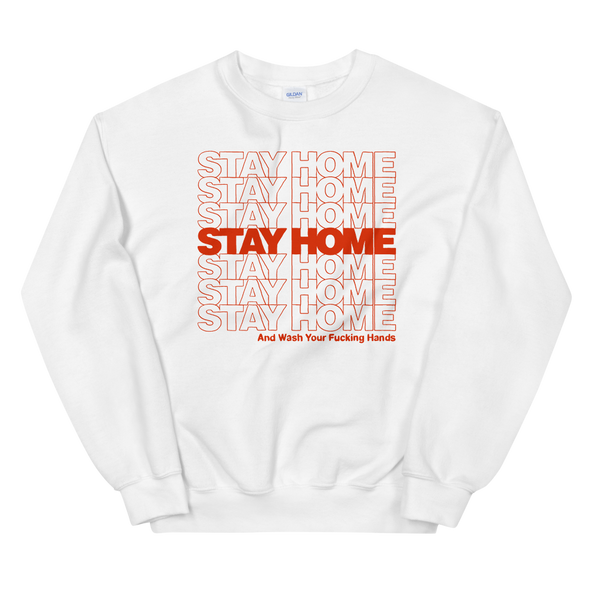 Sweatshirt Stay Home