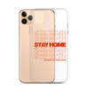 iPhone Case Stay Home