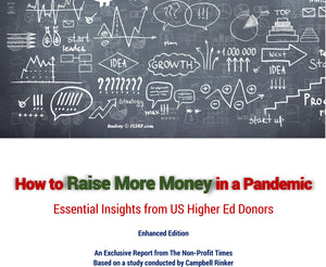How to Raise More Money in a Pandemic  (Enhanced Report - 141pp)