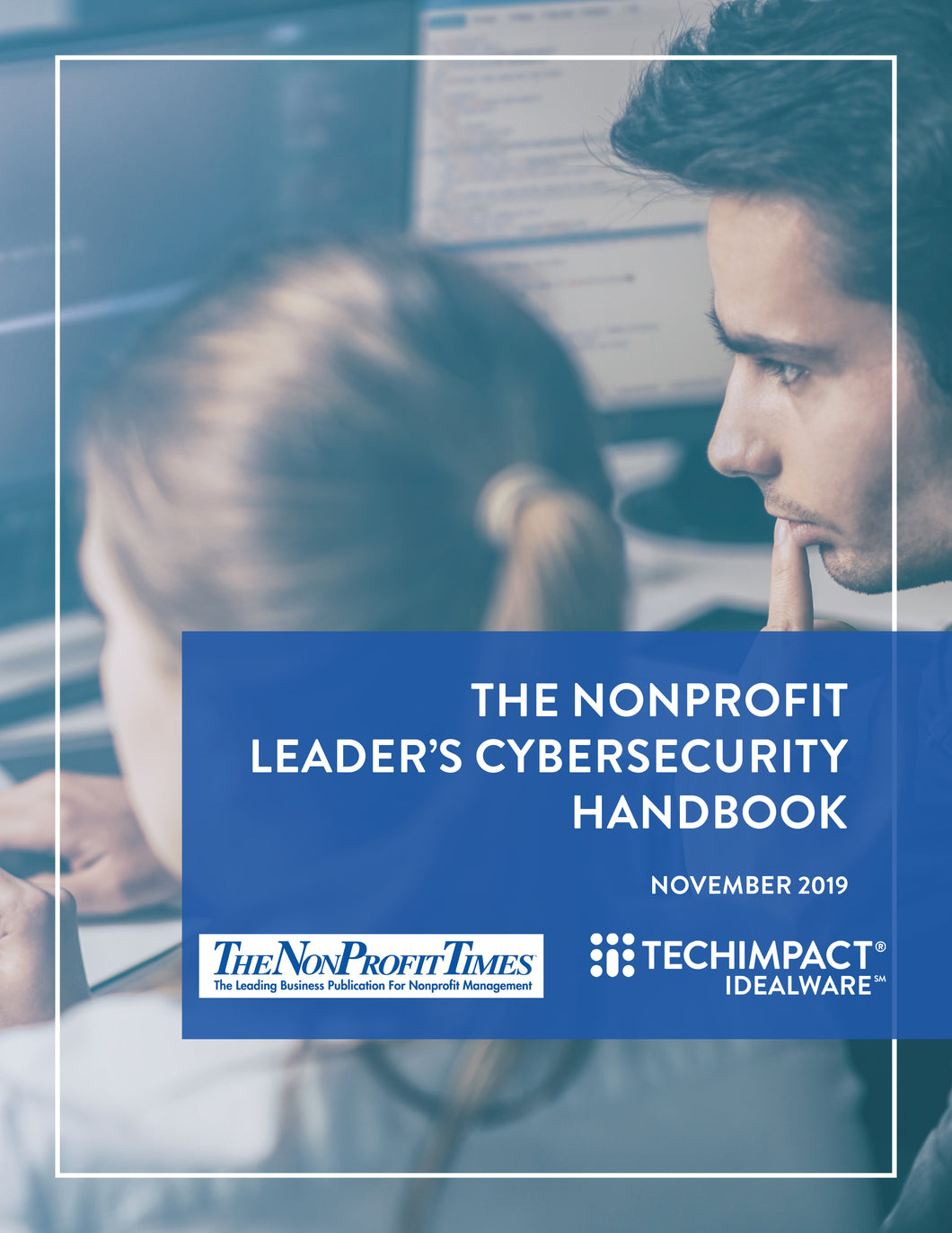 The 2019 NonProfit Leaders Cybersecurity Handbook with Companion Webinar