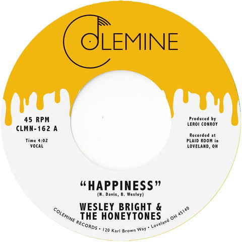 Bright, Wesley & The Honeytones - Happiness b/w You Don't Want Me 45