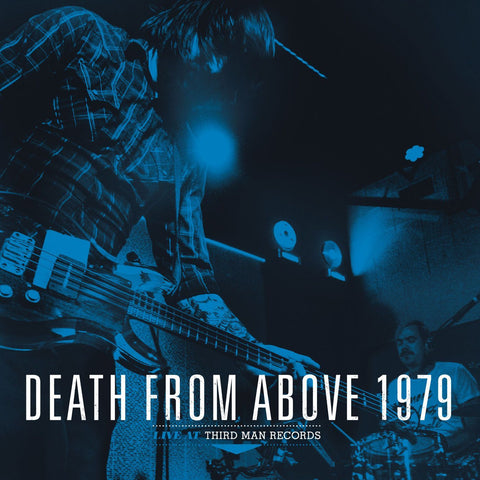 Death From Above 1979 - Live At Third Man Records 9-30-2015 LP