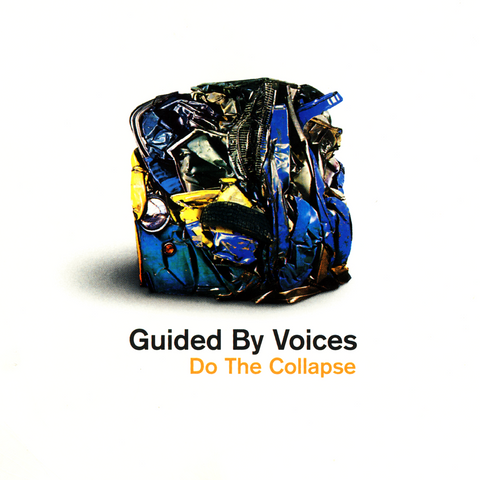 Guided By Voices - Do The Collapse LP (orange) - MUSIC SAVES