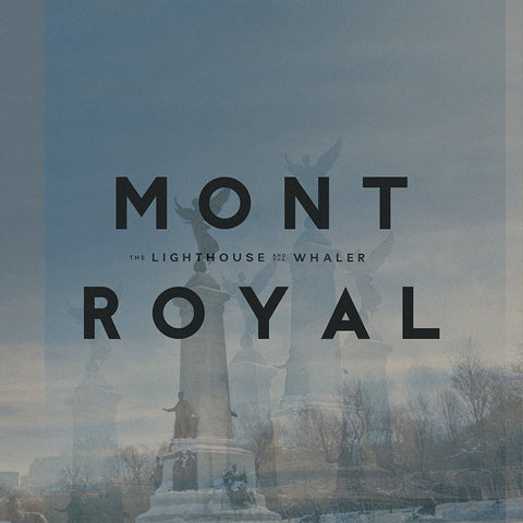 Lighthouse And The Whaler - Mont Royal LP (+download)