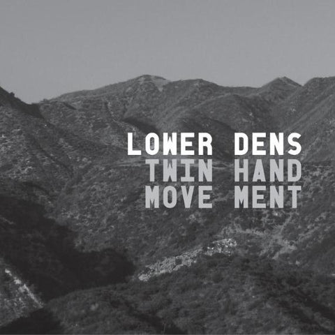 Lower Dens - Twin-Hand Movement LP (reissue +download)