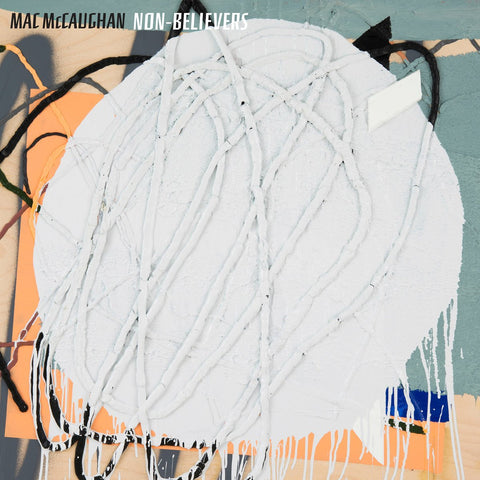 McCaughan, Mac - Non-Believers LIMITED LP (gray +download)