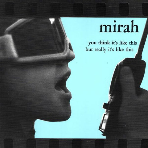 Mirah - You Think It's Like This But Really It's Like This CD