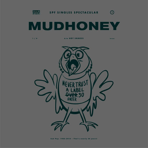 Mudhoney: One Bad Actor b/w Hot Snakes: They Put You Up To This LIMITED 45 (white)
