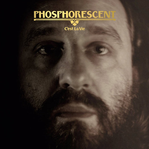 Phosphorescent - C'est La Vie LIMITED LP (clear +download)