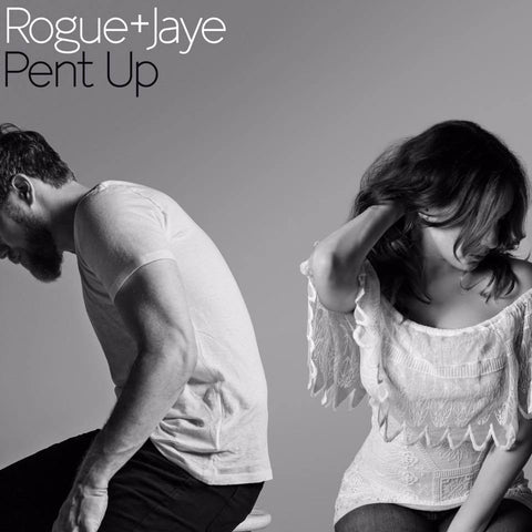 Rogue+Jaye - Pent Up LIMITED LP (clear) - MUSIC SAVES