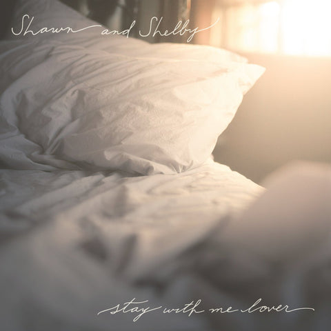 Shawn And Shelby - Stay With Me Lover CD