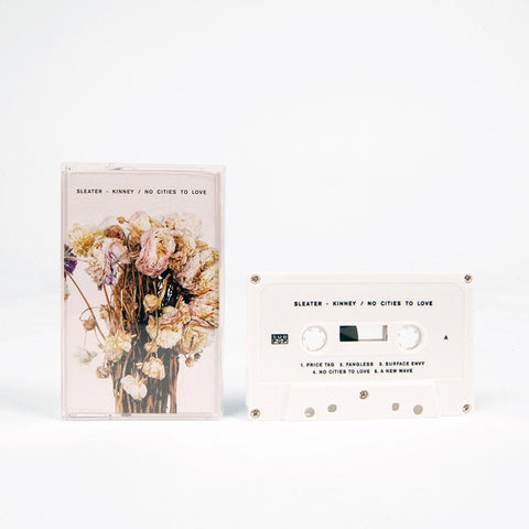 Sleater-Kinney - No Cities To Love Cassette (white)