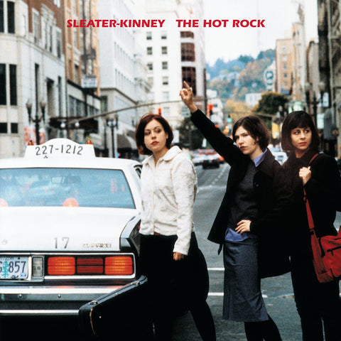 Sleater-Kinney - The Hot Rock LP (reissue +download)