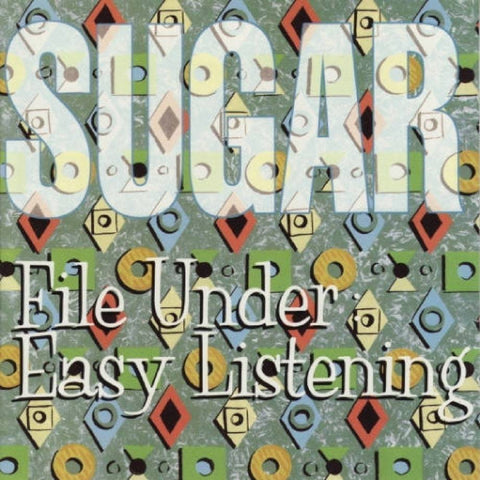 Sugar - File Under: Easy Listening LP (+download) - MUSIC SAVES