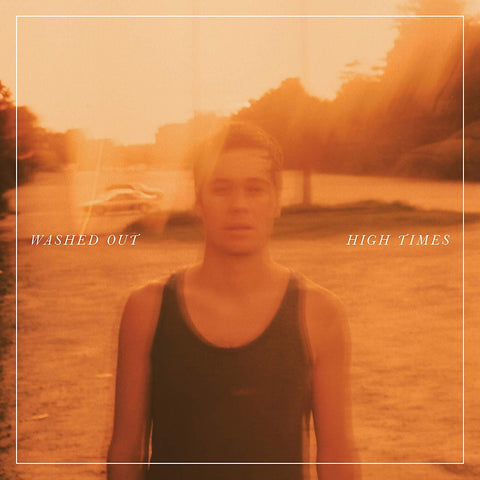 Washed Out - High Times LIMITED LP (orange/clear +bonus tracks)