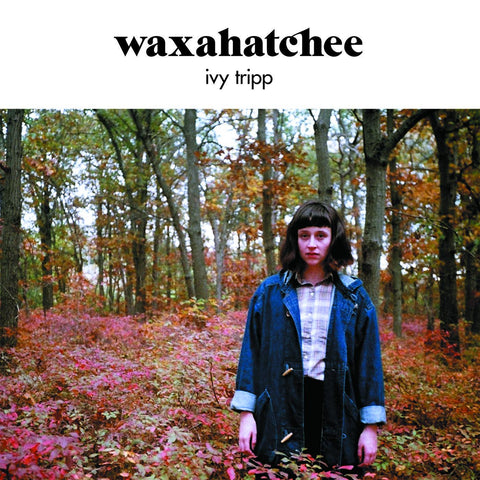 Waxahatchee - Ivy Tripp LP (+download) - MUSIC SAVES