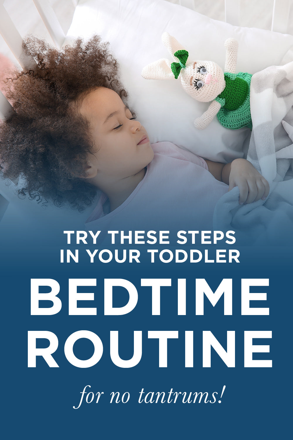 try these steps to add to your toddler bedtime routine for no tantrums