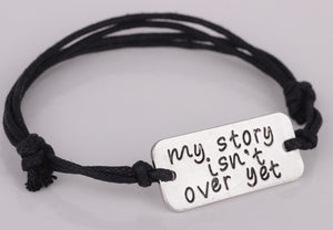 """My story isn't over yet"" Bracelet 2018 New Arrival Handmade Black Rope Bracelets Bangles Jewelry for Men and Women YP2538"