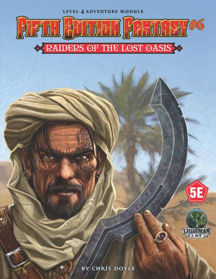 5E Adventures #6 Raiders of Lost Oasis