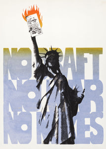 No Draft, No War, No Nukes