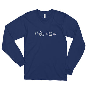 Long Sleeve Stay Low Tee'd Up
