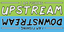 I Went Fishing Upstream/Downstream Magnet (Small)