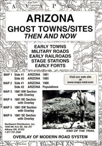 Arizona Ghost Towns/Sites: Then and Now