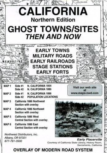 California (Northern) Ghost Towns/Sites: Then and Now