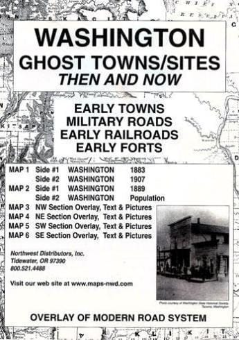 Washington Ghost Towns/Sites: Then and Now