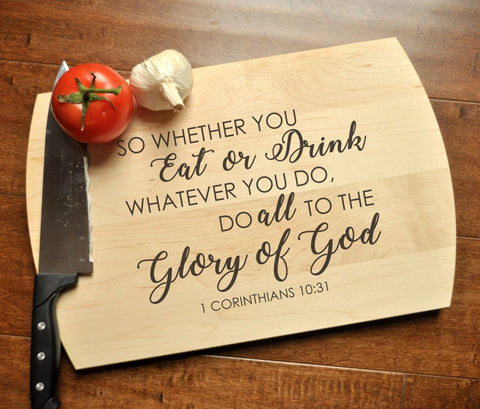 Glory of God Cutting Board - Christian Cutting Board, Personalized Wedding Gift, Housewarming, Bible Verse Gift, 1 Corinthians 10:31-Circle City Design Co.